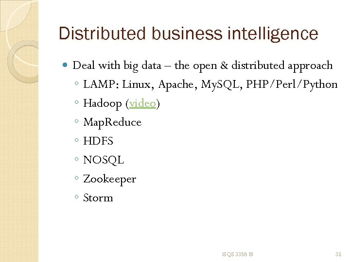 Distributed business intelligence Deal with big data – the open & distributed approach ◦