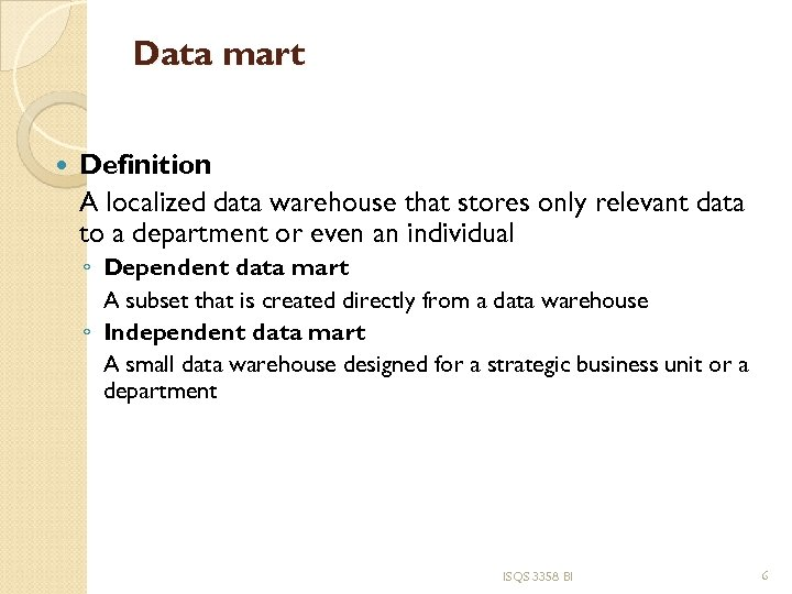 Data mart Definition A localized data warehouse that stores only relevant data to a
