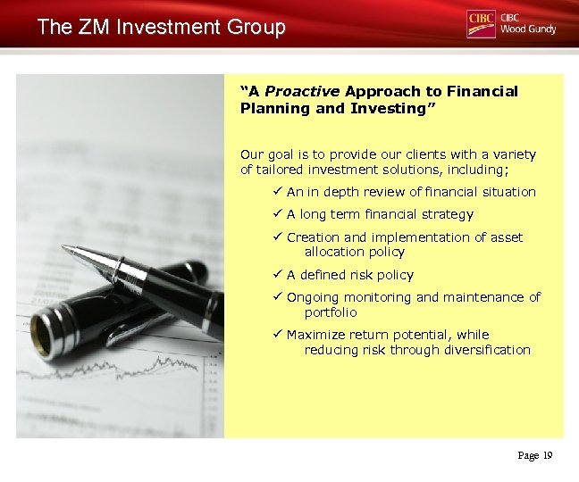"""The ZM Investment Group """"A Proactive Approach to Financial Planning and Investing"""" Our goal"""