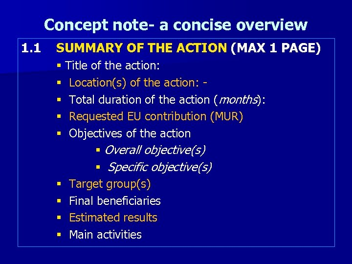 Concept note- a concise overview 1. 1 SUMMARY OF THE ACTION (MAX 1 PAGE)