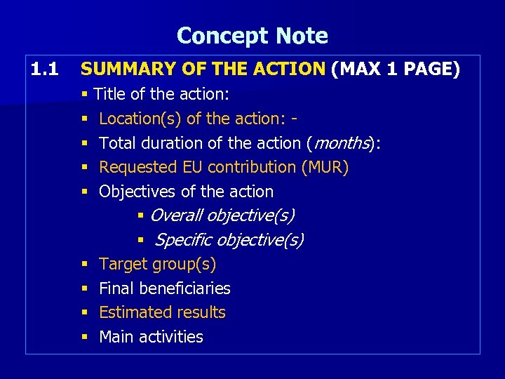Concept Note 1. 1 SUMMARY OF THE ACTION (MAX 1 PAGE) § Title of