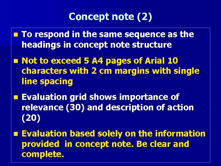 Concept note (2) n To respond in the same sequence as the headings in