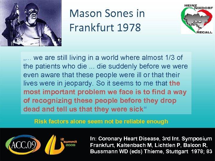 """Mason Sones in Frankfurt 1978 """". . . we are still living in a"""
