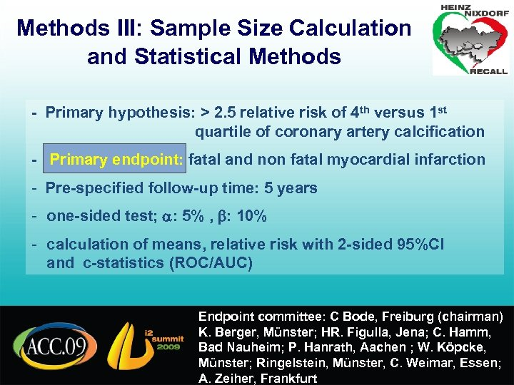 Methods III: Sample Size Calculation and Statistical Methods - Primary hypothesis: > 2. 5