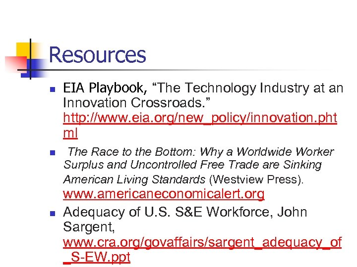 "Resources n n n EIA Playbook, ""The Technology Industry at an Innovation Crossroads. """