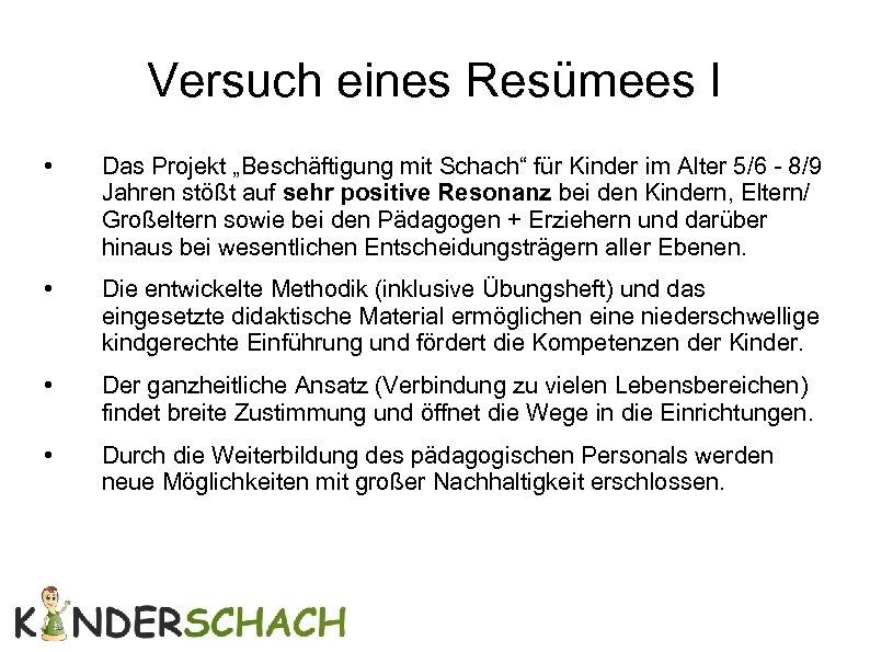 """Versuch eines Resümees I • Das Projekt """"Beschäftigung mit Schach"""" für Kinder im Alter"""