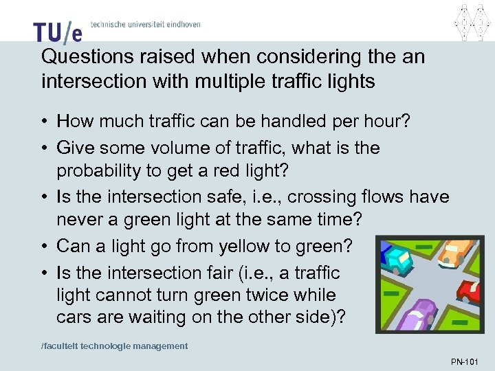 Questions raised when considering the an intersection with multiple traffic lights • How much