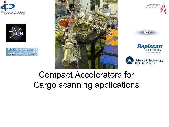 Compact Accelerators for Cargo scanning applications