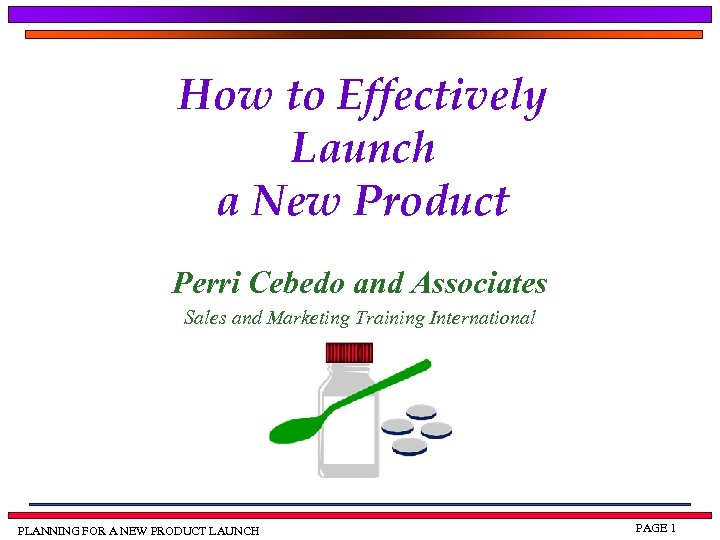 How to Effectively Launch a New Product Perri Cebedo and Associates Sales and Marketing