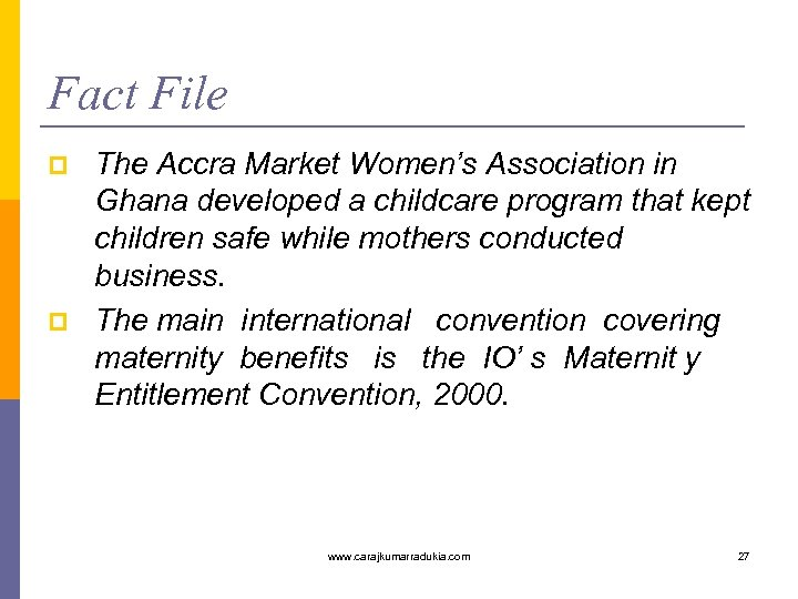 Fact File p p The Accra Market Women's Association in Ghana developed a childcare