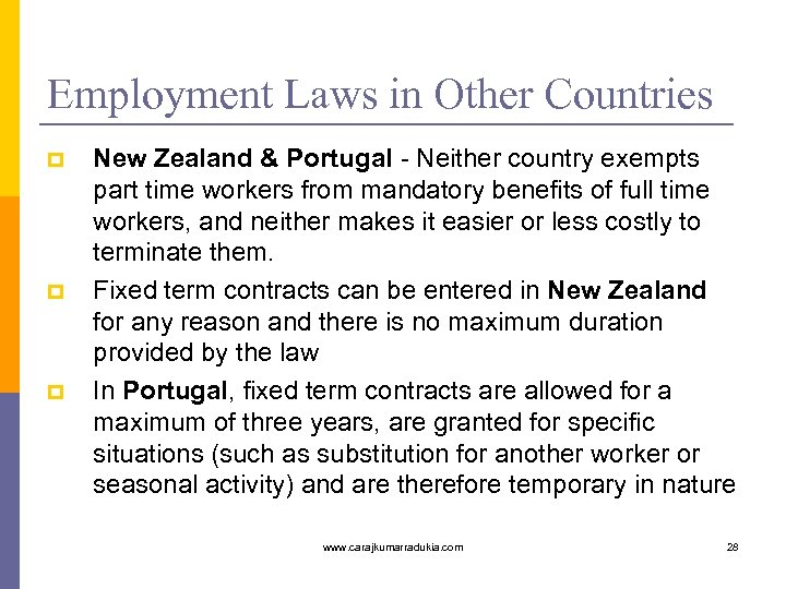 Employment Laws in Other Countries p p p New Zealand & Portugal - Neither