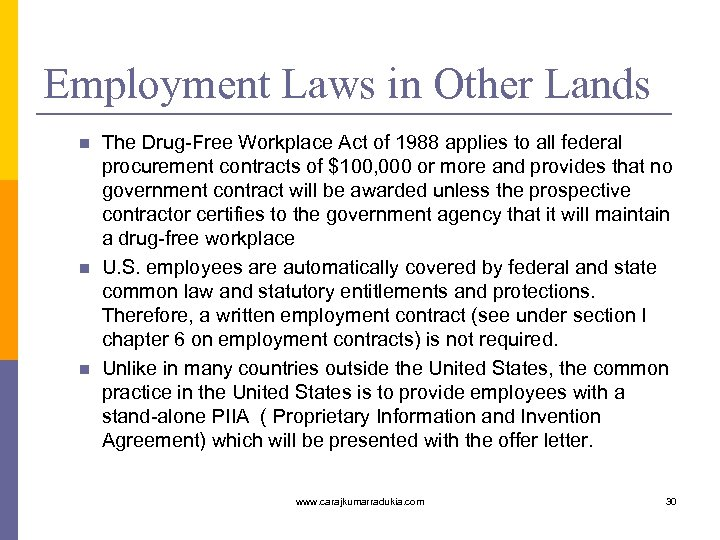 Employment Laws in Other Lands n n n The Drug-Free Workplace Act of 1988