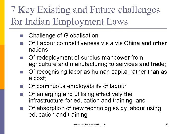 7 Key Existing and Future challenges for Indian Employment Laws n n n n
