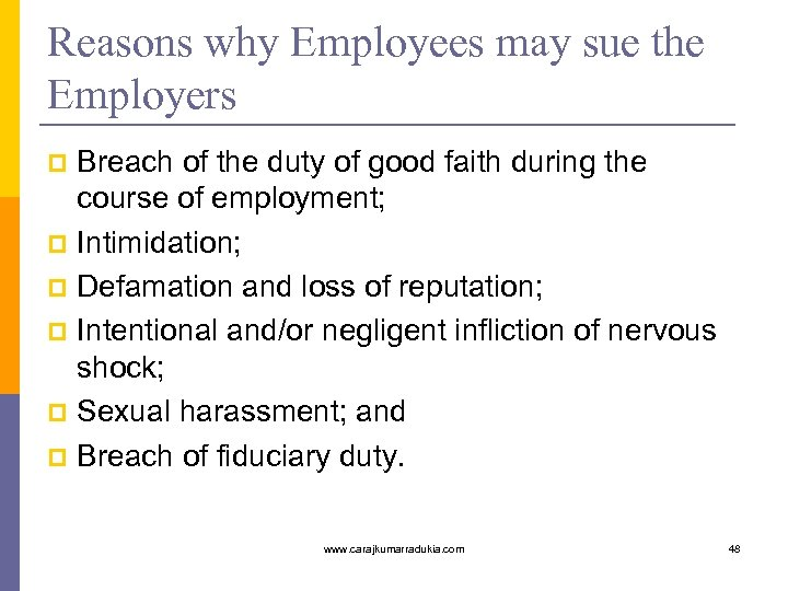 Reasons why Employees may sue the Employers Breach of the duty of good faith