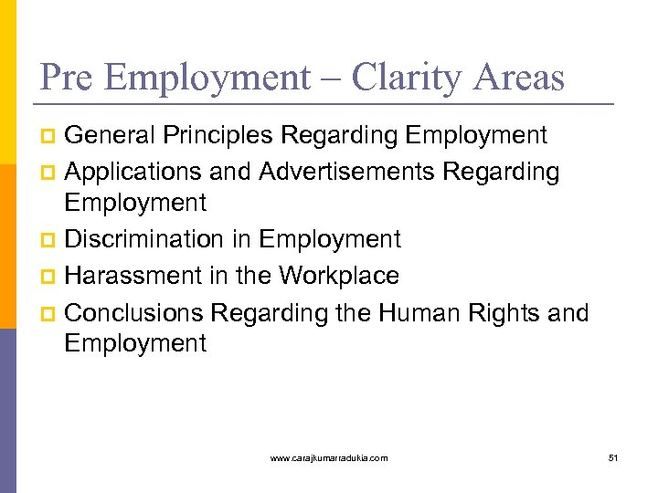 Pre Employment – Clarity Areas General Principles Regarding Employment p Applications and Advertisements Regarding