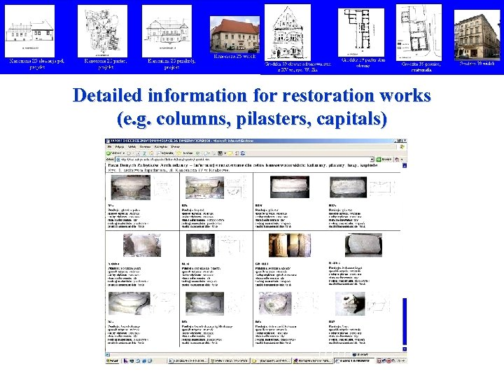 Detailed information for restoration works (e. g. columns, pilasters, capitals)