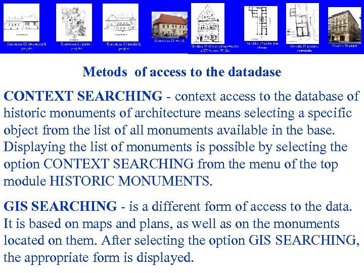 Metods of access to the datadase CONTEXT SEARCHING - context access to the database