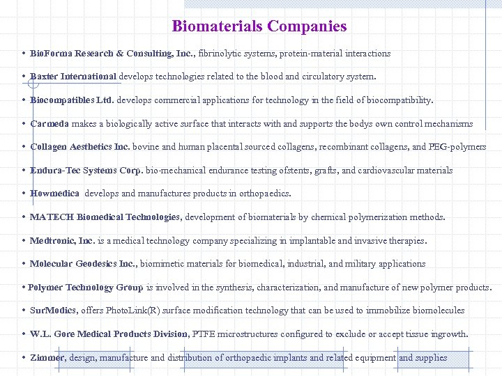 Biomaterials Companies • Bio. Forma Research & Consulting, Inc. , fibrinolytic systems, protein-material interactions