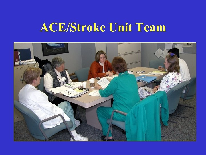 ACE/Stroke Unit Team