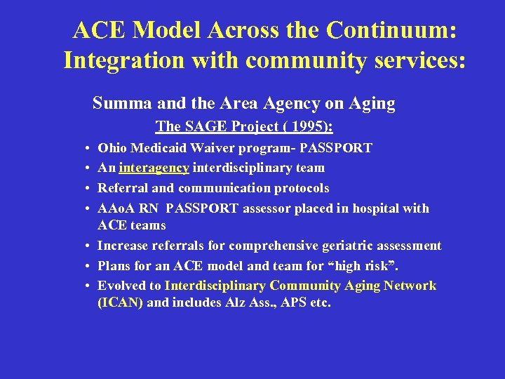ACE Model Across the Continuum: Integration with community services: Summa and the Area Agency