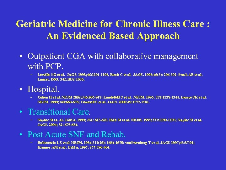Geriatric Medicine for Chronic Illness Care : An Evidenced Based Approach • Outpatient CGA