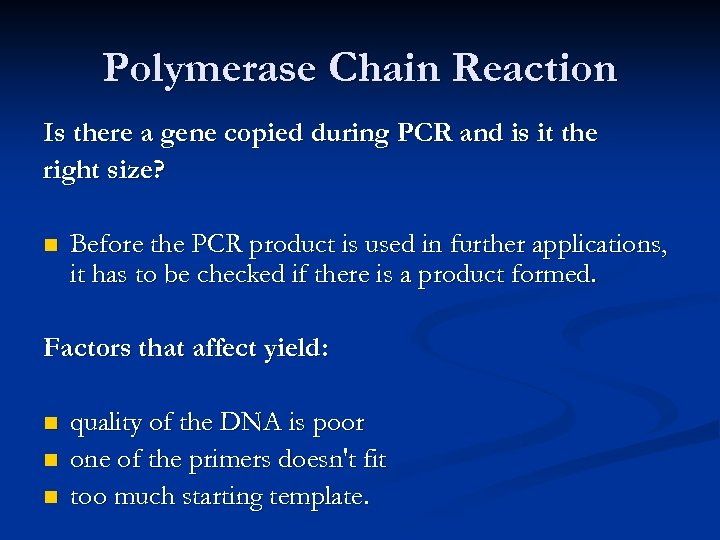 Polymerase Chain Reaction Is there a gene copied during PCR and is it the