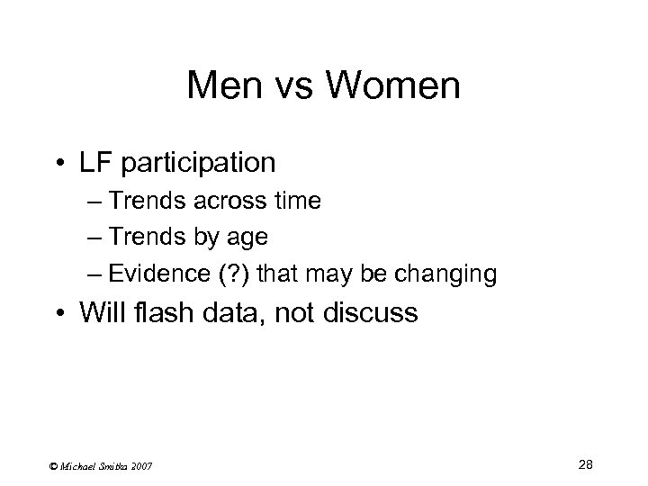 Men vs Women • LF participation – Trends across time – Trends by age
