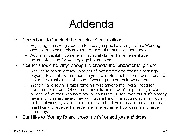 """Addenda • Corrections to """"back of the envelope"""" calculations – Adjusting the savings section"""