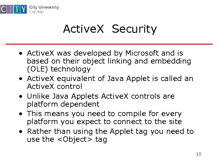 Active. X Security • Active. X was developed by Microsoft and is based on