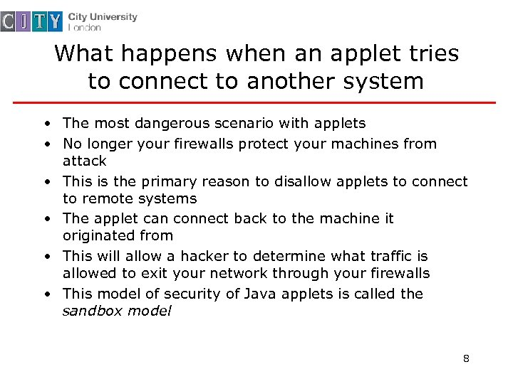 What happens when an applet tries to connect to another system • The most