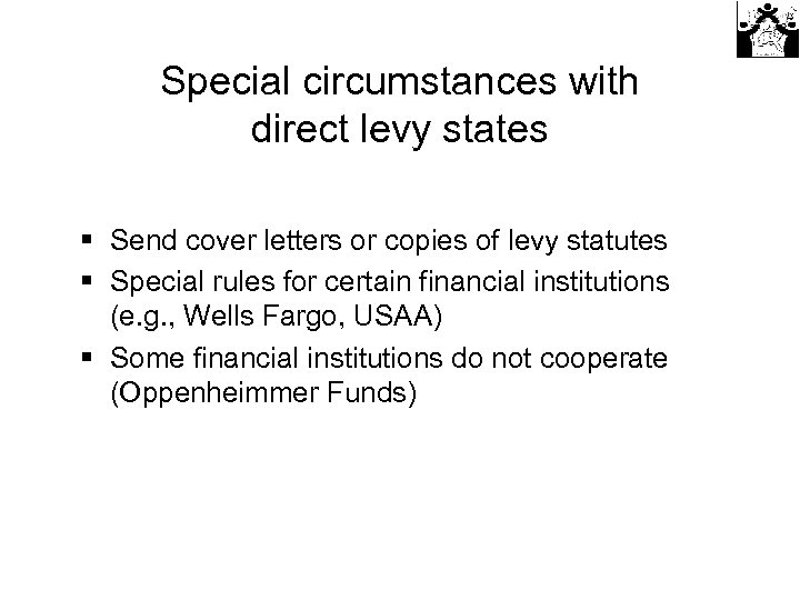 Special circumstances with direct levy states § Send cover letters or copies of levy