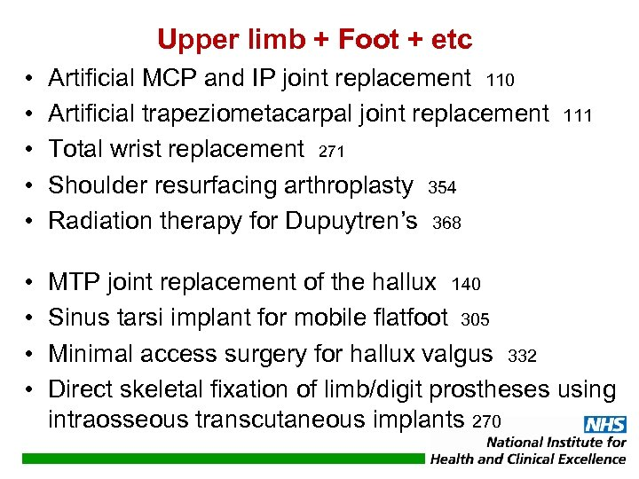 Upper limb + Foot + etc • • • Artificial MCP and IP joint