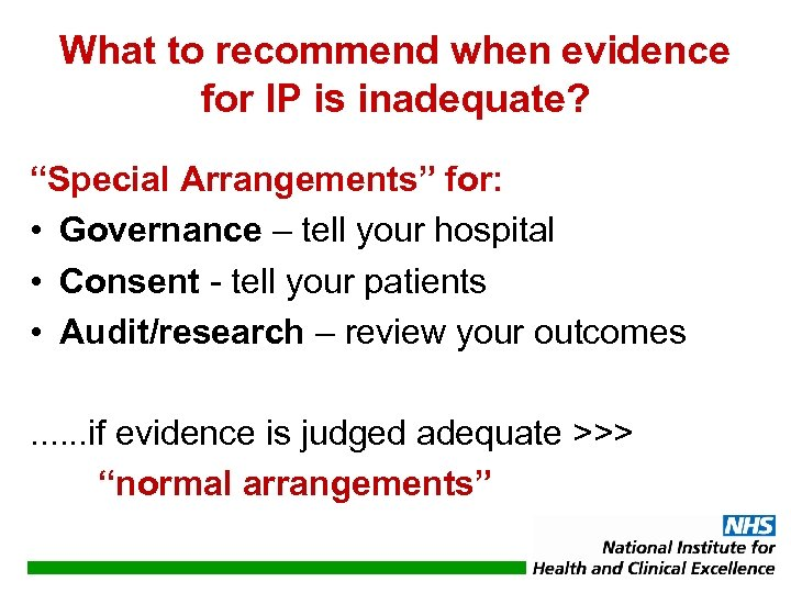 "What to recommend when evidence for IP is inadequate? ""Special Arrangements"" for: • Governance"