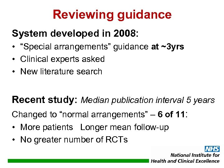 "Reviewing guidance System developed in 2008: • ""Special arrangements"" guidance at ~3 yrs •"