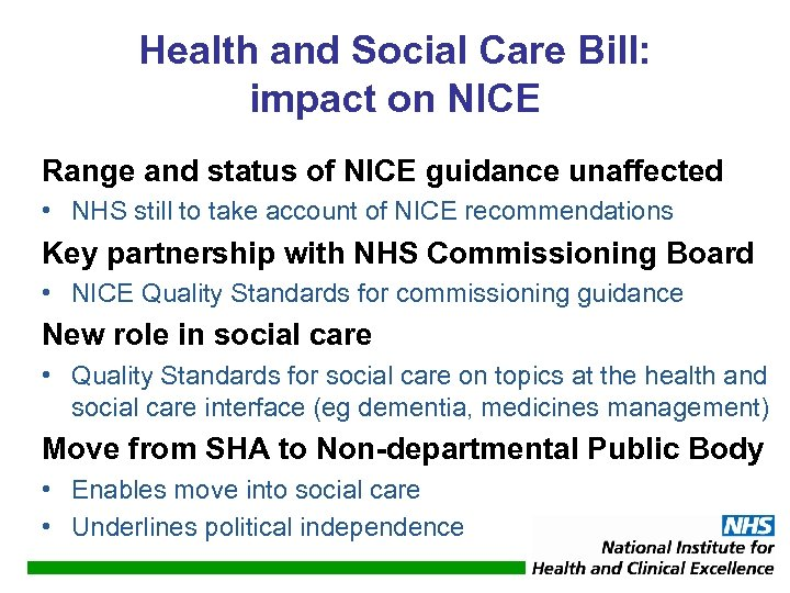 Health and Social Care Bill: impact on NICE Range and status of NICE guidance