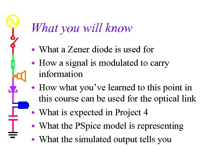 What you will know w w w What a Zener diode is used for
