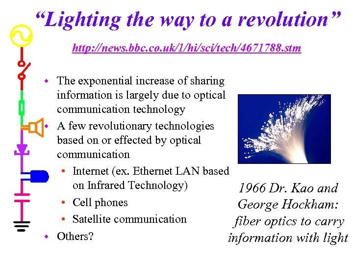 """""""Lighting the way to a revolution"""" http: //news. bbc. co. uk/1/hi/sci/tech/4671788. stm The exponential"""
