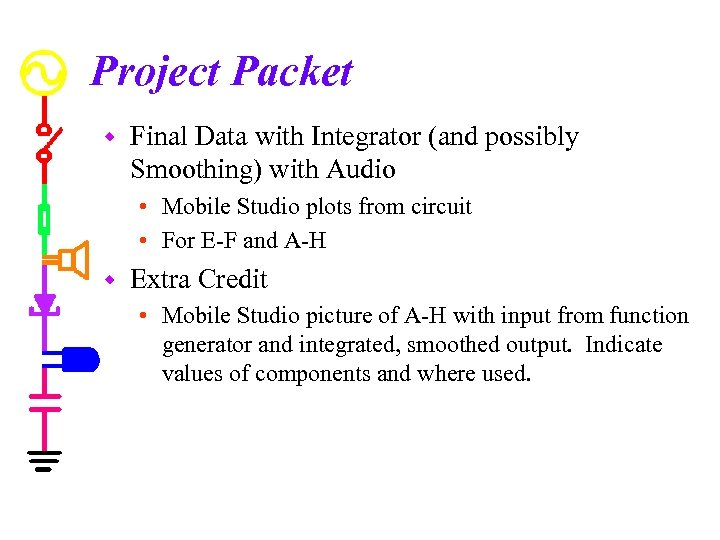 Project Packet w Final Data with Integrator (and possibly Smoothing) with Audio • Mobile