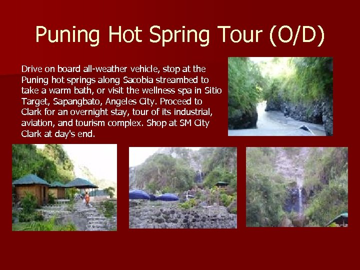 Puning Hot Spring Tour (O/D) Drive on board all-weather vehicle, stop at the Puning