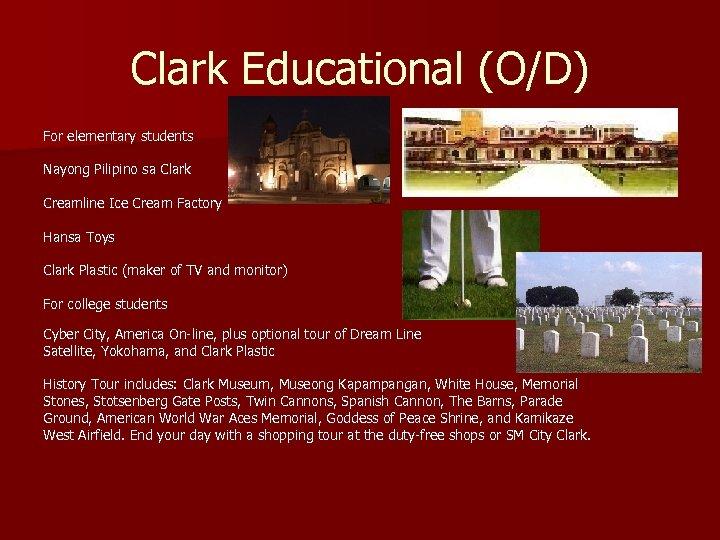 Clark Educational (O/D) For elementary students Nayong Pilipino sa Clark Creamline Ice Cream Factory