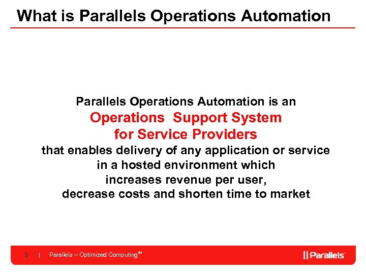 What is Parallels Operations Automation is an Operations Support System for Service Providers that