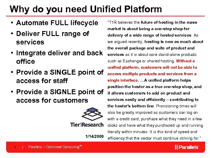 Why do you need Unified Platform • Automate FULL lifecycle • Deliver FULL range
