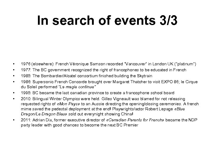 """In search of events 3/3 • • 1976 (elsewhere): French Véronique Samson recorded """"Vancouver"""""""