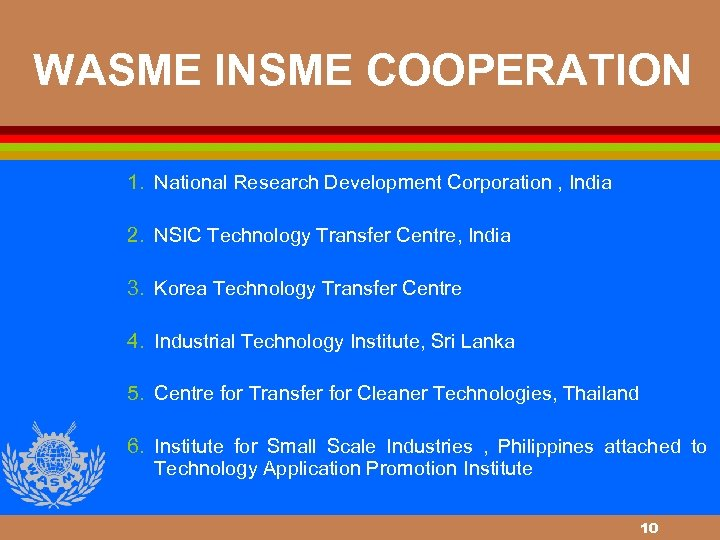 WASME INSME COOPERATION 1. National Research Development Corporation , India 2. NSIC Technology Transfer
