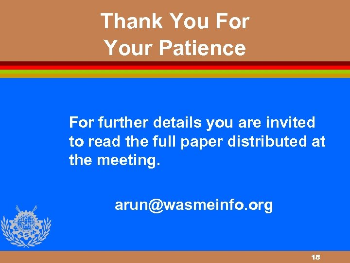 Thank You For Your Patience For further details you are invited to read the