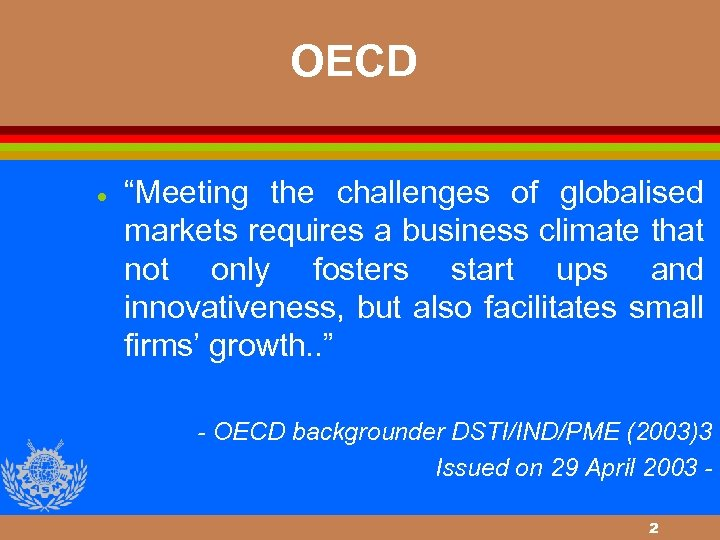 """OECD · """"Meeting the challenges of globalised markets requires a business climate that not"""