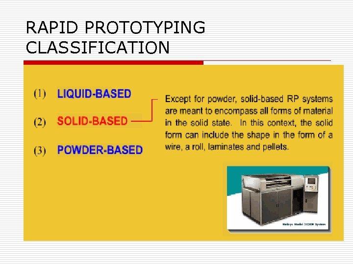RAPID PROTOTYPING CLASSIFICATION