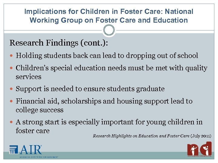 Implications for Children in Foster Care: National Working Group on Foster Care and Education