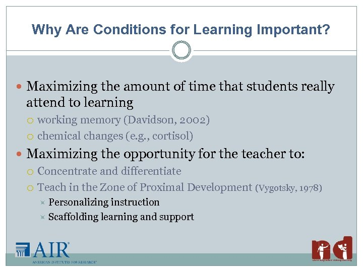 Why Are Conditions for Learning Important? Maximizing the amount of time that students really