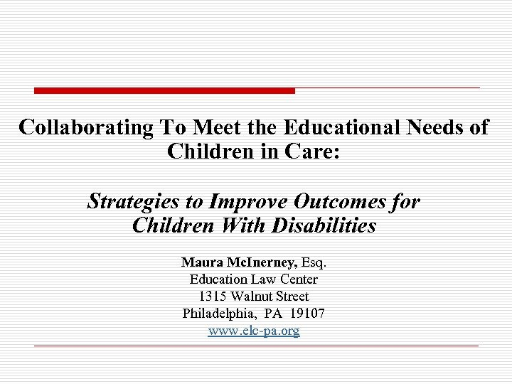 Collaborating To Meet the Educational Needs of Children in Care: Strategies to Improve Outcomes